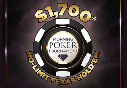 $1,700 Morning No-Limit Texas Hold'em Poker Tournament