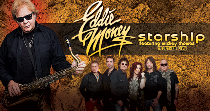 EDDIE MONEY AND STARSHIP FEATURING MICKEY THOMAS