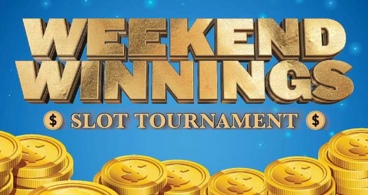 Weekend Winning Slot Tournament
