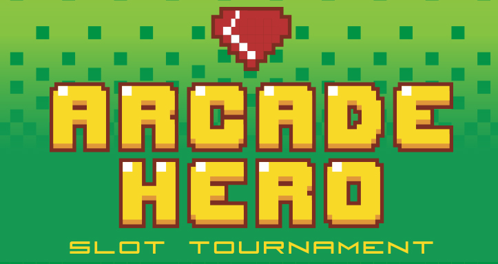 ARCADE HERO SLOT TOURNAMENT