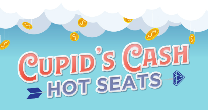 Cupid's Cash Hot Seats