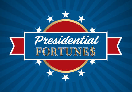 Presidential Fortunes