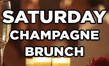 Saturday Champagne Brunch